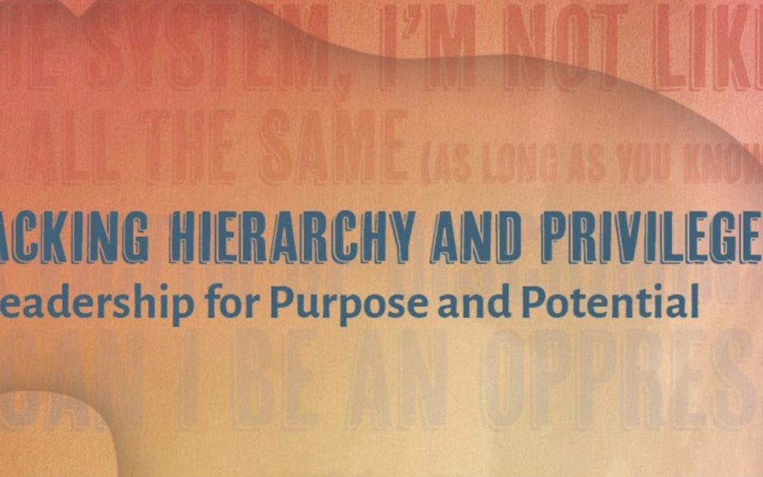 GRI Conference – 'Unpacking Hierarchy and Privilege: Leadership for Purpose and Potential'
