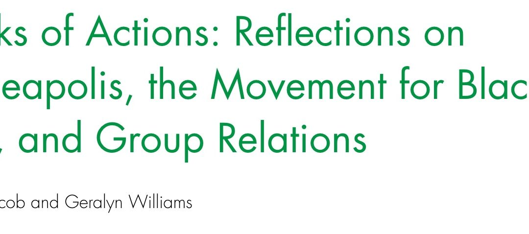 Sparks of Action: Reflections on Minneapolis, the Movement for Black Lives, and Group Relations